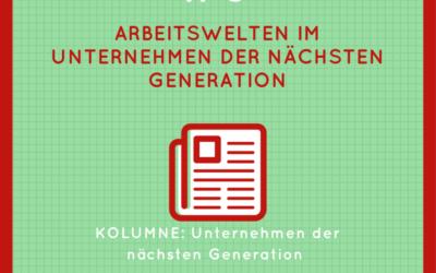 Arbeitswelten im Unternehmen der nächsten Generation