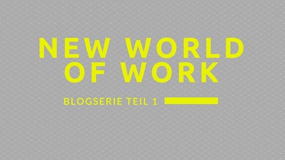 Nutzen von New World of Work – Warum sollte man investieren?