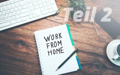 Tipps und Tricks für das Home-Office – Teil 2