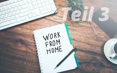 Tipps und Tricks für das Home-Office – Teil 3