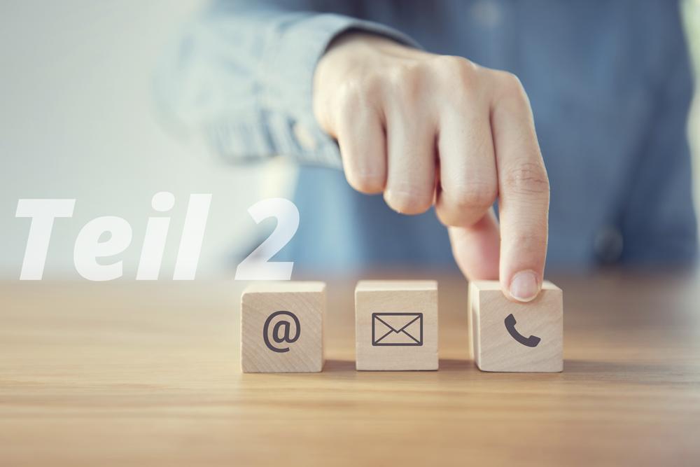 Die neuen Formen der Kundeninteraktion – Teil 2